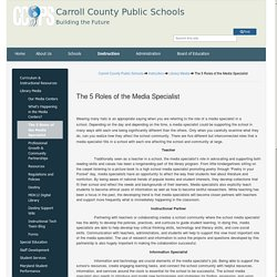 The 5 Roles of the Media Specialist