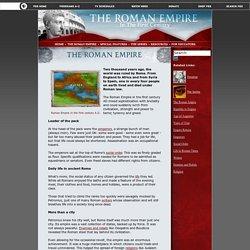 The Roman Empire: in the First Century. The Roman Empire