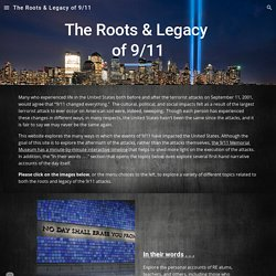 The Roots & Legacy of 9/11