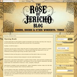 The Rose of Jericho: Opening Roads