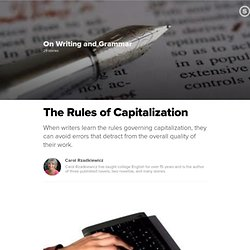 The Rules of Capitalization: When to Capitalize Words and Terms