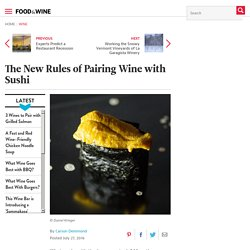 The New Rules of Pairing Wine with Sushi