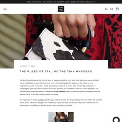 The Rules of Styling the Tiny Handbag – Fin and Mo