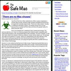 "The Safe Mac » ""There are no Mac viruses"""