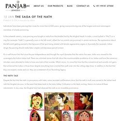 THE SAGA OF THE NATH - Panjab Jewelry
