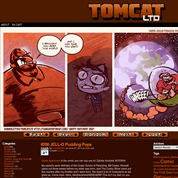 Tomcat Ltd: Just as weird as you are!