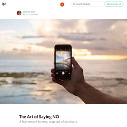 The Art of Saying NO — The App Entrepreneur