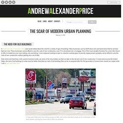 The Scar of Modern Urban Planning