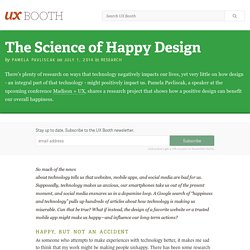 The Science of Happy Design - UX Booth