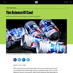 The Science Of Cool