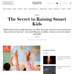 The Secret to Raising Smart Kids