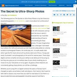 The Secret to Ultra-Sharp Photos