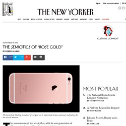 "The Semiotics of ""Rose Gold"" - The New Yorker"