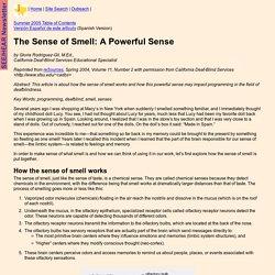 The Sense of Smell: A Powerful Sense