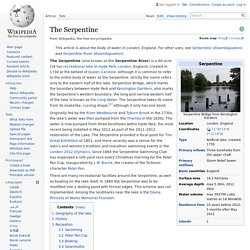 The Serpentine - Serpent sacred to ISIS, Diana mememorial