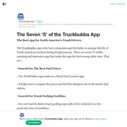 The Seven 'S' of the Truckbubba App – Truckbubba App – Medium