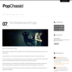 The Shallowness Of Logic