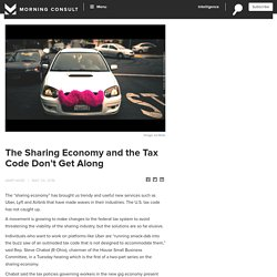 The Sharing Economy and the Tax Code Don't Get Along