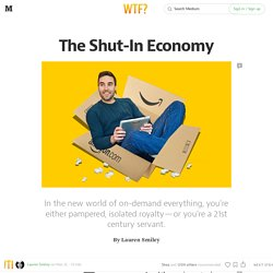 The Shut-In Economy — Matter