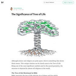 The Significance of Tree of Life