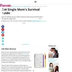 The Single Mom's Survival Guide