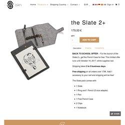 the Slate 2+ - iskn
