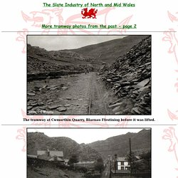 The Slate Industry of North and Mid Wales