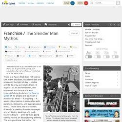 The Slender Man Mythos (Franchise)