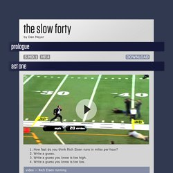 The Slow Forty