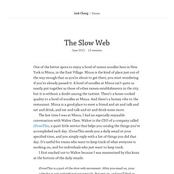 The Slow Web – Jack Cheng