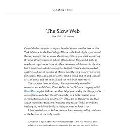 The Slow Web – Jack Cheng