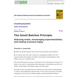 The Small Batches Principle