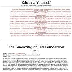 The Smearing of Ted Gunderson