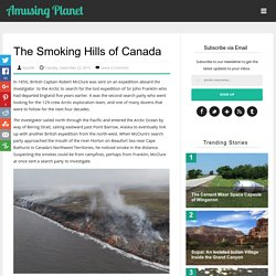 The Smoking Hills of Canada