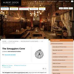 The Smugglers Cove - Albert Dock