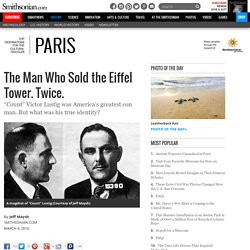 The Man Who Sold the Eiffel Tower. Twice.