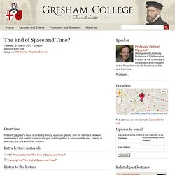 The End of Space and Time?
