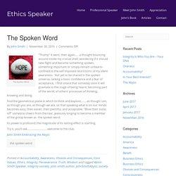 The Spoken Word – Ethics Speaker