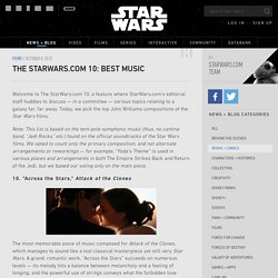 The StarWars.com 10: Best Music