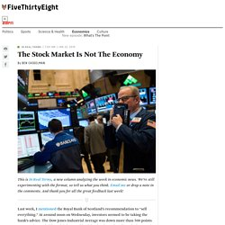 The Stock Market Is Not The Economy