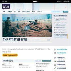 The Story of WWI: 06/11/2018, Behind the News