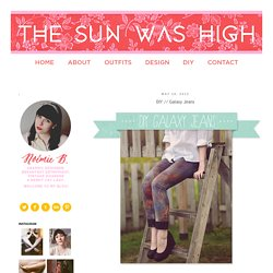 THE SUN WAS HIGH: DIY // Galaxy Jeans