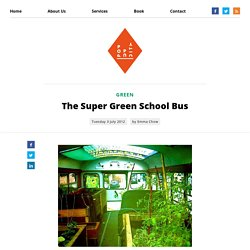 The Super Green School Bus