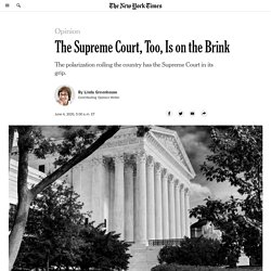 The Supreme Court, Too, Is on the Brink
