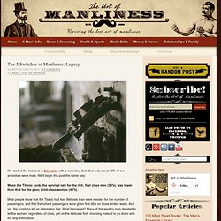 The 5 Switches of Manliness: Legacy
