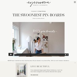 The Swooniest Pin-Boards