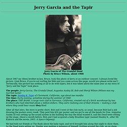 The Tapir Gallery - Jerry Garcia and the Tapir