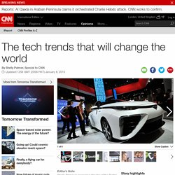 The tech trends that will change the world