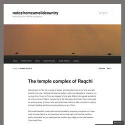 The temple complex of Raqchi