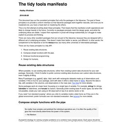 The tidy tools manifesto